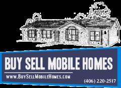 Buy Sell Mobile Homes 406 220 2517